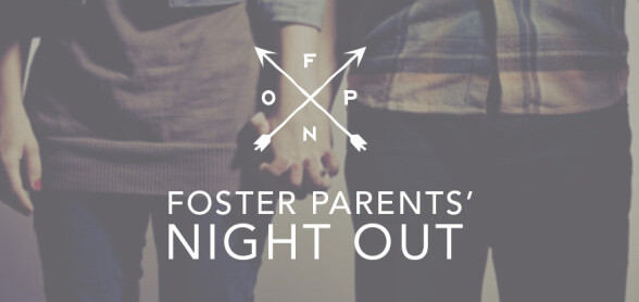 Foster Parents' Night Out
