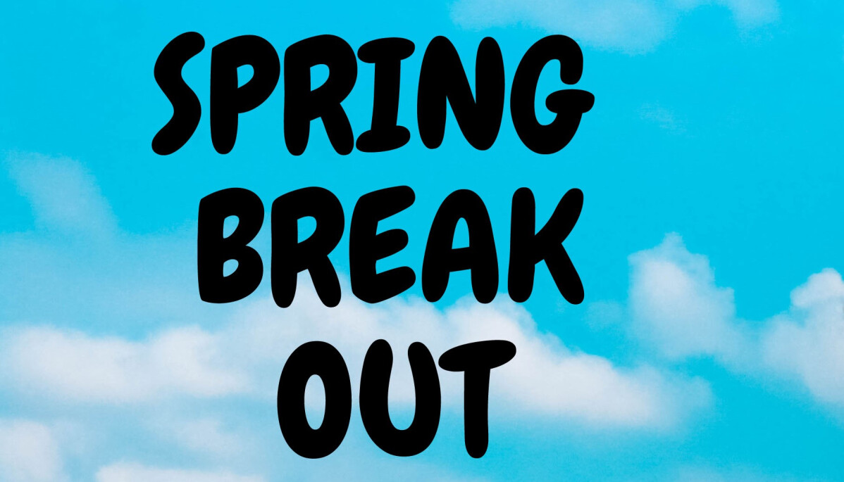Spring Break Out (7th-12th Grades)