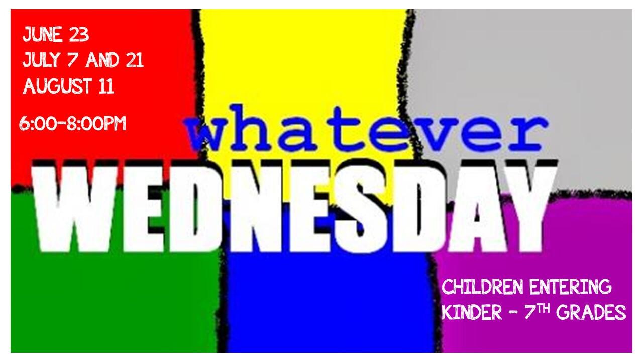 Whatever Wednesdays